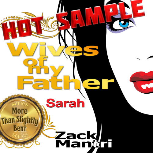 Wives of my Father, SAMPLE
