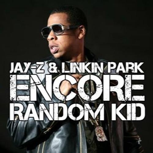 Linkin Park Ft  Jay Z - Numb Encore (Random Kid Remix) *FREE