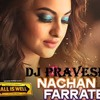 Nachan Farrate(All Iz Well) Mix By Dj Pravesh