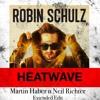 Robin Schulz Feat. Akon - Heatwave (Martin Haber & Neil Richter Extended Edit)