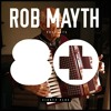 Rob Mayth - 80+ Compilation Megamix Official