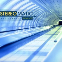 01 Stereomatic - Move On