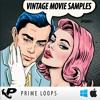 Vintage Movie Samples (by Prime Loops)