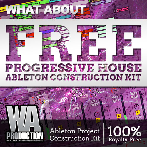 FREE Progressive House Ableton Template / Construction Kit + Sylenth1, Massive Presets