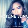 Drake - Hotline Bling (Olivia Escuyos Cover)