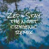 Zed stay the night Crygenic remix