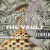 The Vault (Gain Green Freestyle) (Prod. 808 Louie)