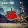 Artemus Gordon - Starcrash (from the upcoming EP
