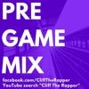 BEST PRE-GAME PUMP-UP TRACK