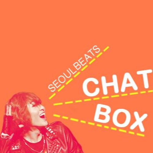 SB Chat Box #48 - Tao, Hyuna And Much Much More!