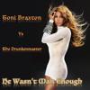 Toni Braxton Vs The Drunkenmaster - He Wasn't Man Enough