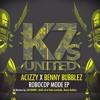 Acizzy X Benny Bubblez ( ft Azk69 )- ROBOCOP MODE ( ORIGINAL MIX )