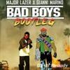 Inner Circle - Bad Boys (Major Lazer x Gianni Marino Bootleg) [David Mellody Republished]