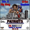 Patriots (Red, Blue & Silver) ft. Edo G, M-Dot & Big Shug prod. by Soulslicers, cuts by LP2