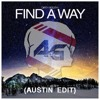 Dirty South  - Find A Way (Austin edit) (DIRTY SOUTH REMIX CONTEST)