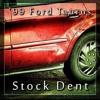 99 Ford Taurus Stock Dent