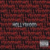 Hollywood - Streets Of Fire