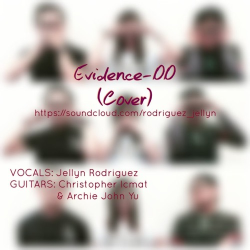 Evidence - Oo (Cover) Jellyn Rodriguez - Instrumentals by Christopher Icmat and Archie John Yu