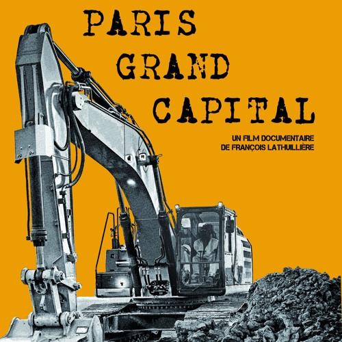 Entretien sur le film :  Paris Grand Capital