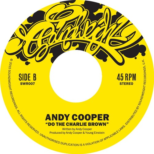 Swr007 Andy Cooper Do The Charlie Brown 7 Quot Vinyl Pre