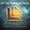 Hardwell & Armin Van Buuren vs Daft Punk - Off The Technologic Hook (Djampo & Ido Keshet Mashup)