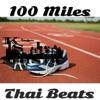 100 Miles at Thai Beats