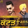 Katad Fans Of Babbu Maan - Pretty Bhullar ft Happy Sandhu - Latest Punjabi Songs 2015