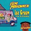 Ice Cream | ILOVEMAKONNEN x Rae Sremmurd Type Beat
