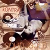 kONTRA - SOLID GOLD (The Manhattan Project) 2015 -=add myfacespace on facebook=-
