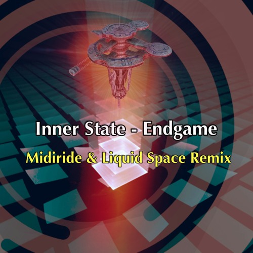 Inner State - Endgame (Midiride & Liquid Space Remix) Preview