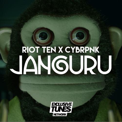 Riot Ten & CYBRPNK - Janguru (Original Mix)