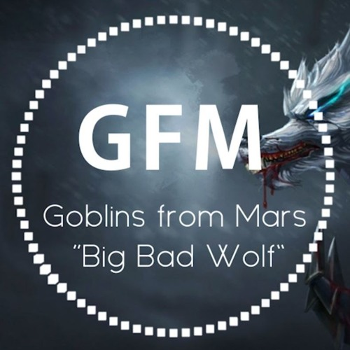 Big Bad Wolf (Original Mix)[FREE DOWNLOAD] by Goblins from