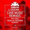 Hankook & Deenk - Love Music (SevenG Remix)