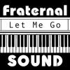 """Let Me Go"" Avril Lavigne ft. Chad Kroeger (cover by Fraternal SOUND)"