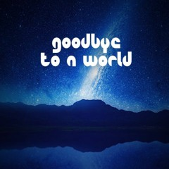 Goodbye To A World (Piano)