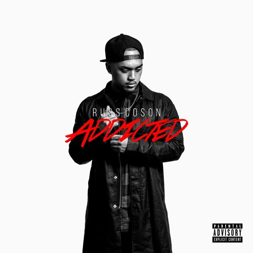 Russ Coson- Addicted (Hosted by DJ Asap of Young California)