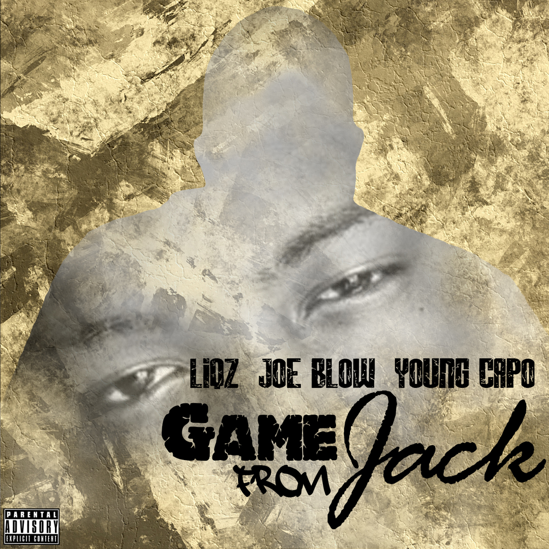 Liqz x Joe Blow x Young Capo - Game From Jack [Thizzler.com Exclusive]