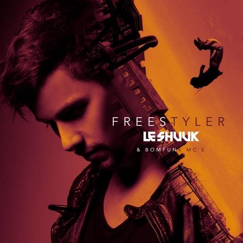 Le Shuuk & Bomfunk Mc?s - Freestyler (Le Shuuk Edit)
