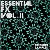 Pressure Samples - Essential FX Vol.2