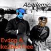 Evdog & IdLike2BeATree - Academic Stuff