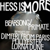 Hess Is More - Youarenotaprimate (Dimitri From Paris Dubwise)