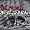 The Word On Marriage (Part 1)
