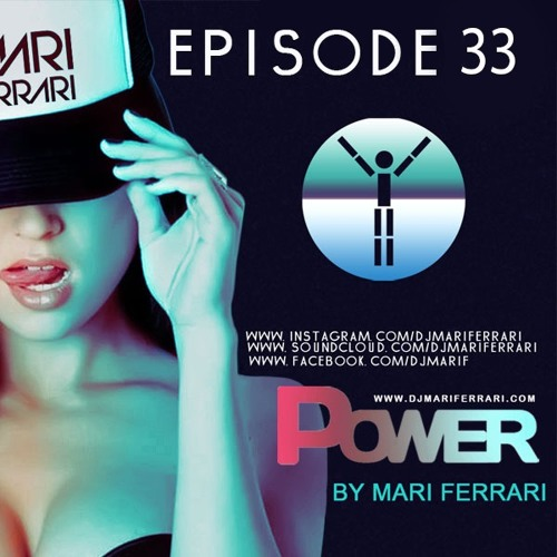 Power By- Mari Ferrari [episode #33]