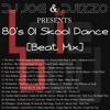 80's Ol Skool Dance [Beat Mix] + INTRO #LaieStyleMusic