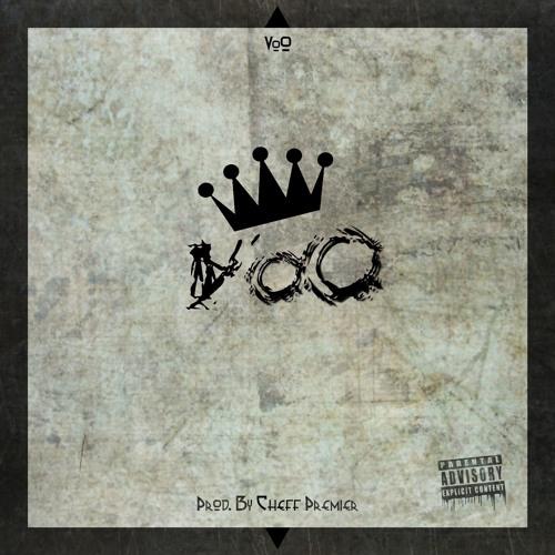 King VoO[Prod. CHEFF PREMIER]