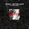 Foxes - Better Love (Gal Meraz Remix) [Free Download]