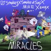 smokeasac - miracles ft dj smokey & mike frost
