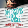 Confessions: The Murder of an Angel By James Patterson (Audiobook Extract) read by Lauren Fortgang