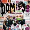 Domies (도우미) - ft. Keith Ape & Okasian (Prod. by: Callum Connor)