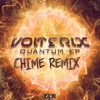 Volterix - Quantum (Chime Remix) [Free Download]